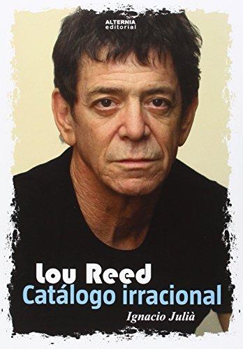 9788460821441: Lou Reed. Catálogo irracional