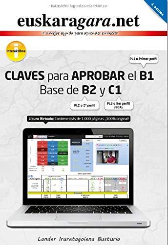 9788460821946: Claves para aprobar el B1. Base de B2 y C1.: euskaragara.net
