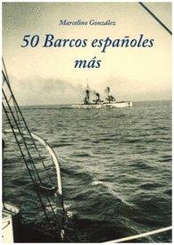 9788460824442: 50 BARCOS ESPAÑOLES MÁS