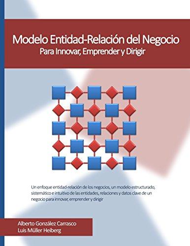 9788460826132: Modelo Entidad-Relacion del Negocio: Para Innovar, Emprender y Dirigir (Spanish Edition)
