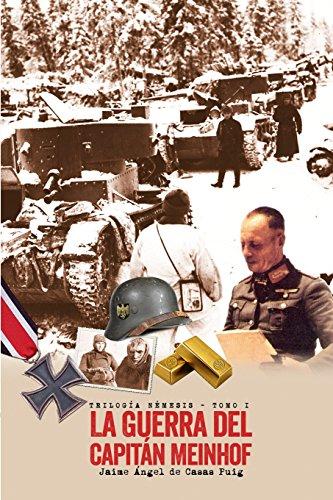 9788460827153: La guerra del capitan Meinhof (TRILOGIA NEMESIS) (Volume 1) (Spanish Edition)