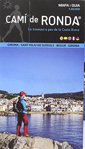 9788460842286: Camí de Ronda Circular. Girona, Sant Feliu de Guixols, Begur, Girona.