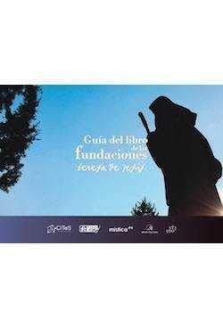 Guía del libro de Las Fundaciones: Teresa: Universidad de la