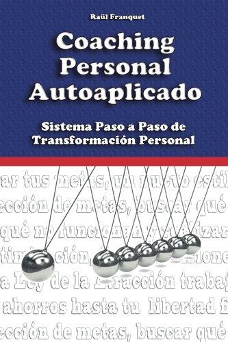 9788460846369: Coaching Personal Autoaplicado: Sistema Paso a Paso de Transformación Personal (Spanish Edition)