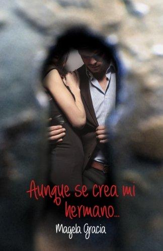 9788460848448: Aunque Se Crea Mi Hermano (Spanish Edition)