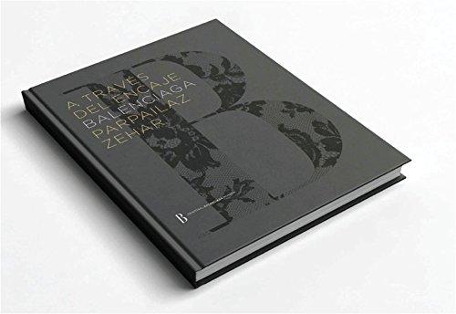 9788460858157: BALENCIAGA A TRAVÉS DEL ENCAJE / BALENCIAGA PARPAILAN BARRENA