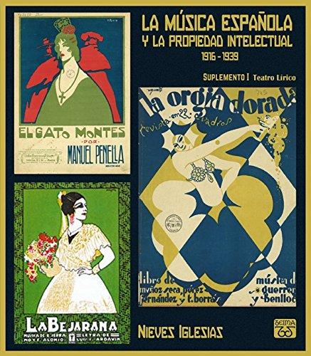 9788460868774: La música española y la propiedad intelectual. Suplemento I: Teatro lírico
