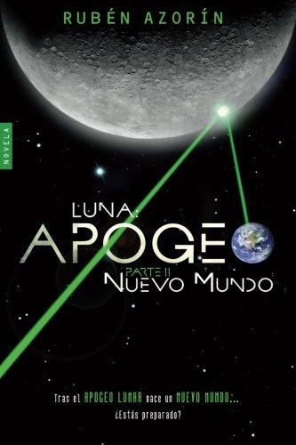 9788460871033: Nuevo Mundo: Luna Apogeo II: Volume 2