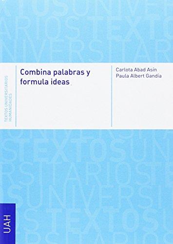 9788460871644: COMBINA PALABRAS Y FORMULA IDEAS