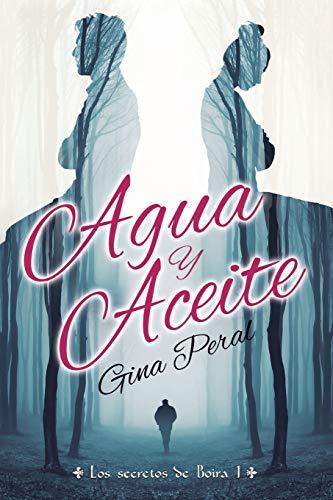 9788460872009: Agua y Aceite (Los secretos de Boira) (Volume 1) (Spanish Edition)