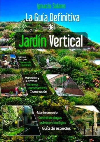 9788460873006: La Guia Definitiva del Jardin Vertical (Spanish Edition)