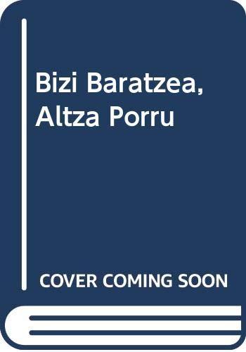 9788460878278: Bizi Baratzea, Altza Porru
