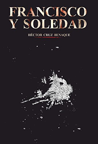 9788460880240: Francisco y Soledad