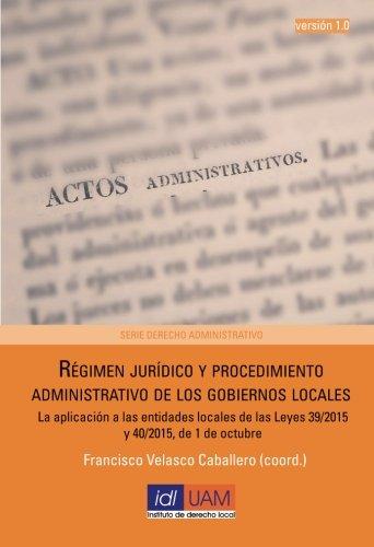 Régimen jurídico y procedimiento administrativo de los: Velasco Caballero, Francisco/