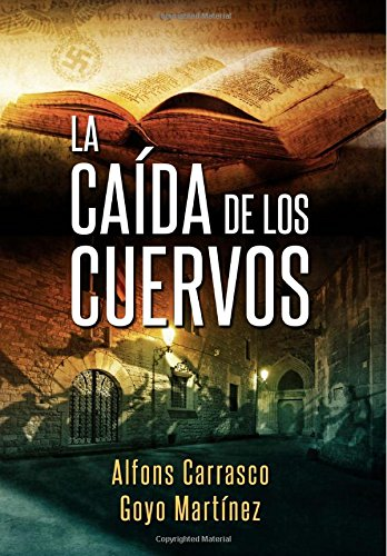 9788460893905: La Caída de los Cuervos (Spanish Edition)