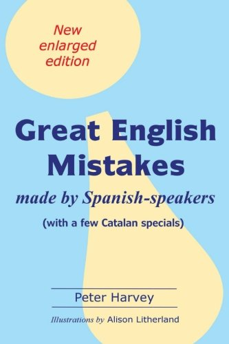 9788460896852: Great English Mistakes: made by Spanish-speakers with a few Catalan specials