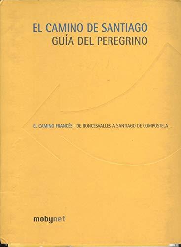 9788460901822: CAMINO DE SANTIAGO: GUIA DEL PEREGRINO