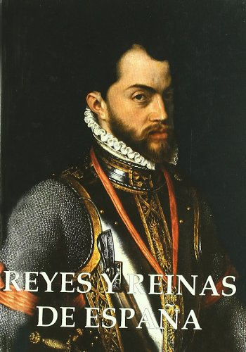 9788460910367: Reyes y reinas de España