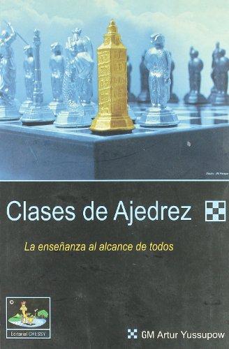 Clases de ajedrez: Arturo; Yusupow, Artur González Pruneda