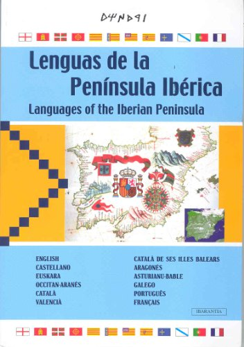 LENGUAS DE LA PENÍNSULA IBÉRICA = LANGUAGES OF THE IBERIAN PENINSULA