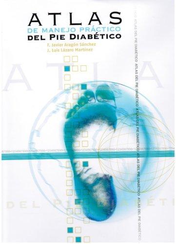 9788460925651: Atlas de Manejo Practico del Pie Diabetico (Spanish Edition)