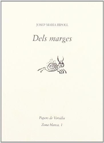 Dels marges (Zona blanca, Band 1) - Ripoll Peña, Josep Maria