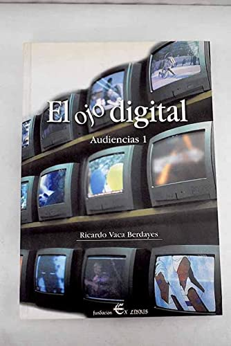 9788460929710: El ojo digital. Audiencias 1