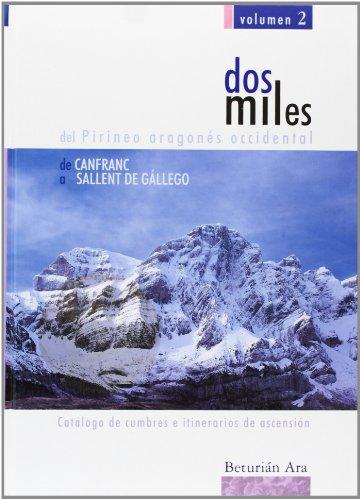 9788460930051: De Canfranc A Sallent - Dosmiles Del Pirineo Aragones Occidental 2