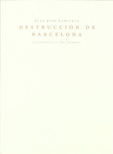 9788460933397: DESTRUCCION DE BARCELONA