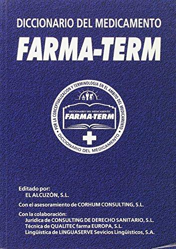 9788460936510: FARMA TERM: DICCIONARIO DEL MEDICAMENTO