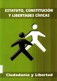9788460937197: ESTATUTO, CONSTITUCION Y LIBERTADES CIVICAS