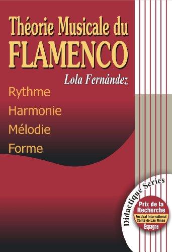 9788460940708: THÉORIE MUSICALE DU FLAMENCO - Rythme, Harmonie, Mélodie, Forme (FLAMENCO: Didactique Series)