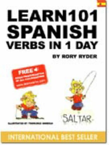 9788460945390: Learn 101 Spanish Verbs in 1 Day (Learn 101 Verbs in a Day S.)