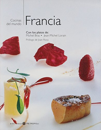 Francia - Cocinas del Mundo (Spanish Edition) (8460950611) by Michel Bras