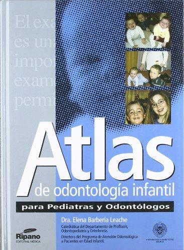 9788460950837: Atlas de odontologia infantil parapediatras y odontologos
