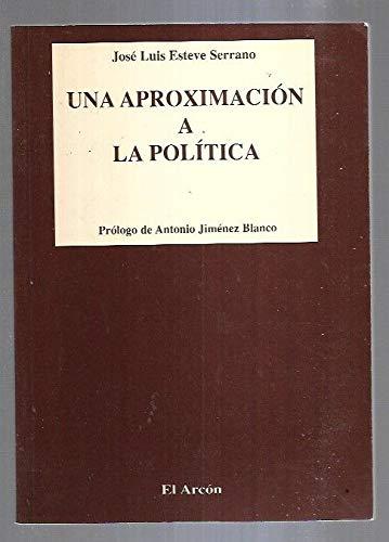 Una aproximación a la política: Jose Luis Esteve