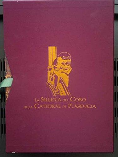 9788460951803: La silleria del coro de la catedral de Plasencia