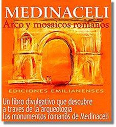 9788460953258: Medinaceli arco y mosaicos romanos