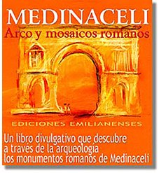 9788460953258: Medinaceli arco y mosaicos romanos (Arte e Historia)