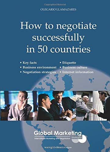 9788460967255: How to negotiate successfully in 50 countries
