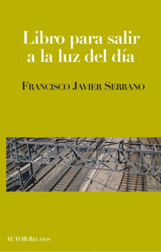 9788460978053: Libro Para Salir a la Luz del Día (Spanish Edition)