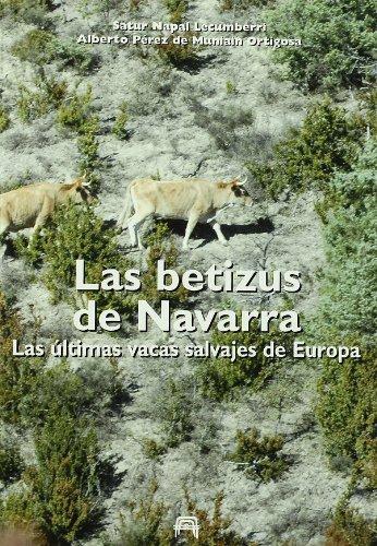 9788460979968: Betizus De Navarra, Las