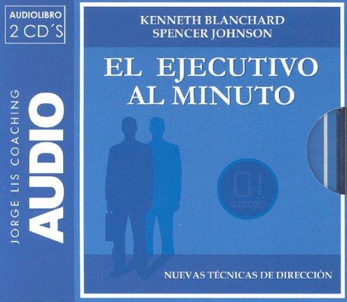 9788460980599: El Ejecutivo al Minuto (Jorge Lis Coaching) (Spanish Edition)