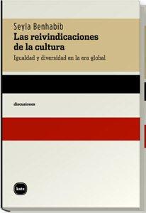 9788460983620: Reivindicaciones De La Cultura , (discusiones)