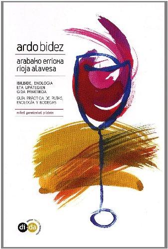 9788460997733: Ardo bidez - arabako errioxa / Rioja alavesa
