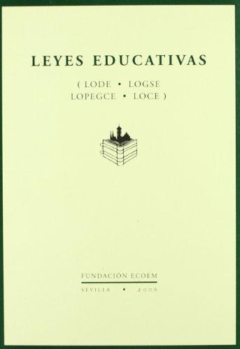 9788460997948: Leyes educativas - lode, logse, lopegce y ley de calidad
