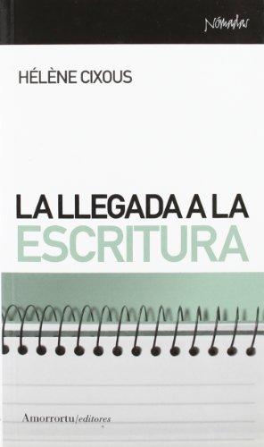 9788461090129: La Llegada a la Escritura (Nómadas)