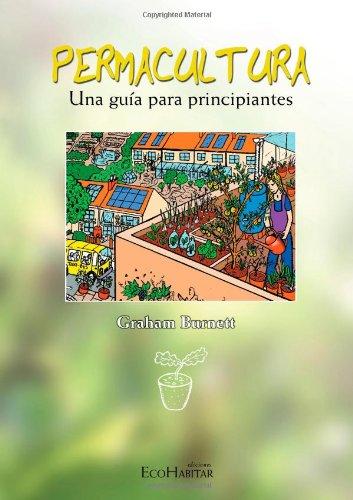 9788461102006: Permacultura. Una Guía Para Principiantes