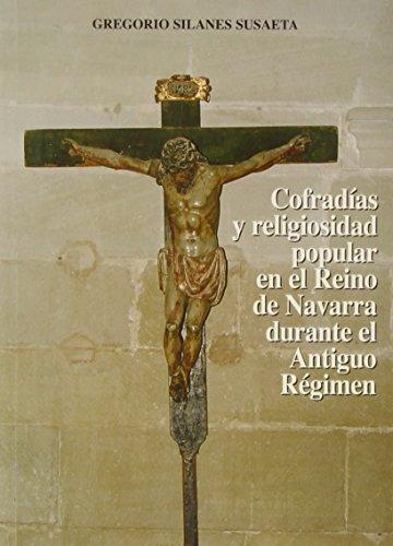 Cofradias y religiosidad popular en r.navarra durante .: Silanes G.