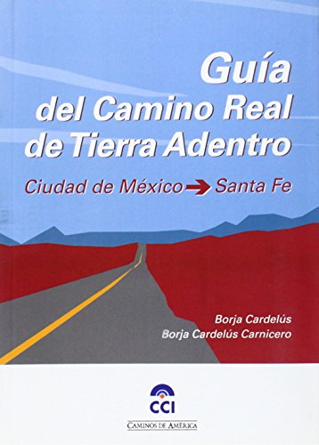 9788461108596: GUIA DEL CAMINO REAL DE TIERRA ADENTRO